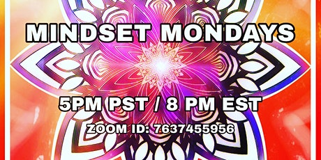 Mindset Mondays - Set your weekly intentions tickets