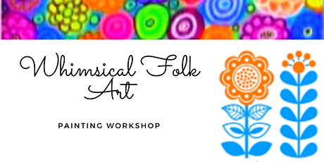 Whimsical Folk Art Workshop tickets