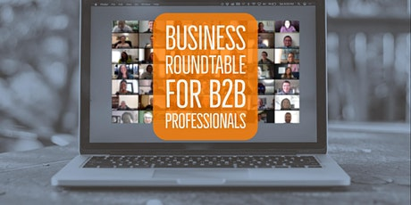 B2B Professionals Business Roundtable - Online  Networking  | Seattle, WA tickets