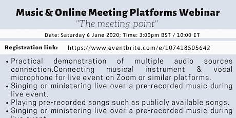"Music & Online Platforms -""the meeting point"" Webinar tickets"
