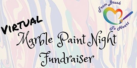 Virtual Marble Paint Night Fundraiser--From Brush to Heart tickets