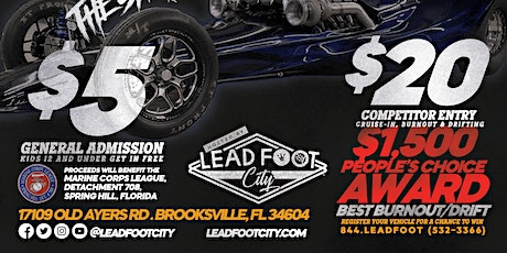 Lead Foot City - Car & Truck Cruise-In  $1500 Burn-Out & Drift Show tickets
