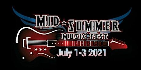Mid summer music fest 2021 tickets