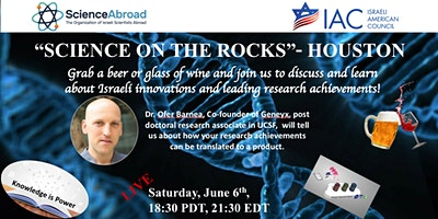 """""""SCIENCE ON THE ROCKS""""- HOUSTON – Research translation to a product."""