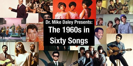 Dr. Mike Daley Presents: The 1960s In Sixty Songs tickets