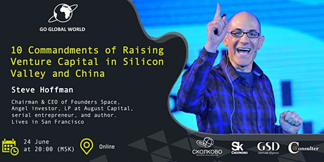 10 Commandments of Raising Venture Capital in Silicon Valley and China tickets