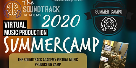The Soundtrack Academy (Virtual Music Production Camp) tickets