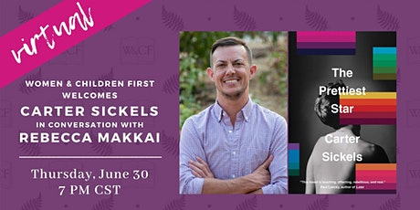 Virtual Author Conversation: Carter Sickels & Rebecca Makkai tickets