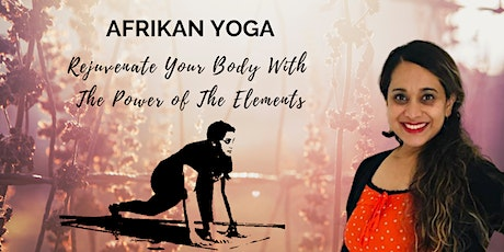 FREE Afrikan Yoga ONLINE to Reduce Stress and Energise Your Body tickets