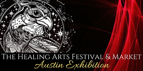 The Healing Arts Festival & Market Austin Exhibition tickets
