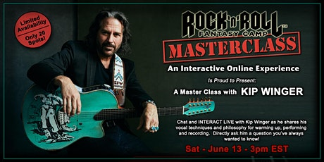 Masterclass with Kip Winger of Winger! - Only 20 Spots Available! tickets