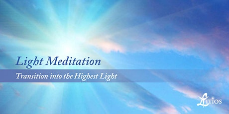 Light Meditations - Transition into the Highest Light tickets