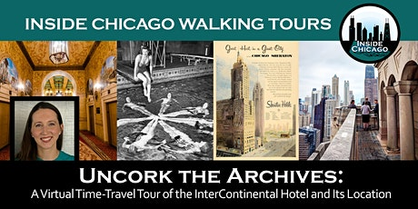 Uncork the Archives: FREE Virtual Tour of Chicago's InterContinental Hotel tickets