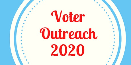 Voter Outreach for Underserved Communities in 2020 tickets