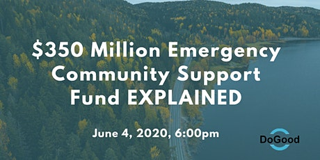 $350 Million Emergency Community Support Fund EXPLAINED tickets
