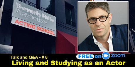 Living and Studying as an Actor - Talk #8 tickets