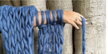 Arm Knitting Workshop - Luxurious Wool Scarf tickets