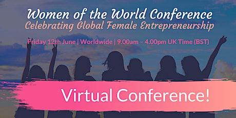 Women of the World Conference: Celebrating Global Female Entrepreneurship   tickets