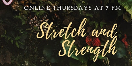 Stretch and Strength tickets
