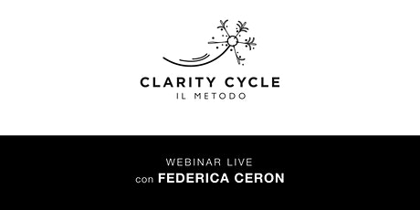 Clarity Cycle: Il Metodo biglietti