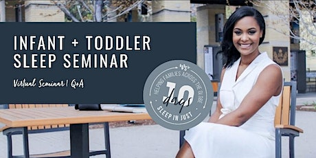 LIVE Infant + Toddler Virtual Sleep Seminar tickets