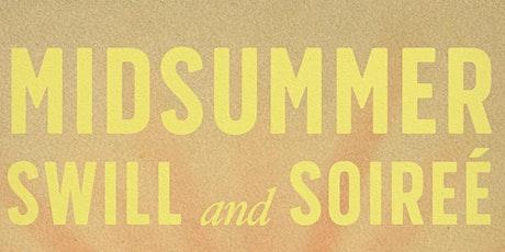 Midsummer Swill & Soiree tickets