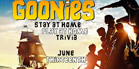 Stay at Home, Play at Home Goonies Trivia! tickets