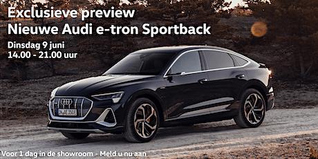Exclusieve preview nieuwe Audi e-tron Sportback | Auto Poppe tickets