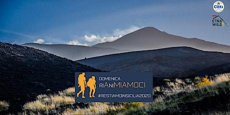 """RIAniMIAMOCI: Etna Trekking """"L'Eruzione Perfetta'' biglietti"""