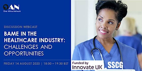 BAME in the Healthcare Industry - Challenges and Opportunities tickets