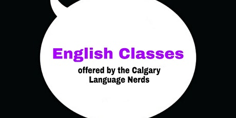 Free English Classes Online ll Calgary Language Nerds tickets