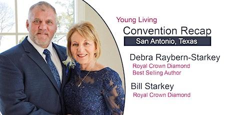 Young Living Convention Recap w/Debra Raybern-Starkey tickets