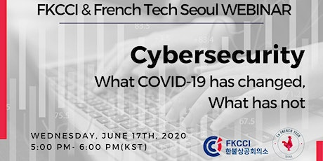 Webinar - Cybersecurity What COVID-19 has changed, what it has not tickets
