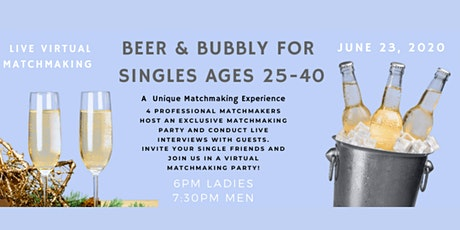 Beer & Bubbly For Singles Ages 25-40 - Virtual Event tickets