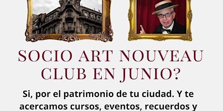 Art Nouveau Club: ASOCIATE promo con regalo, eventos on line y descuentos entradas