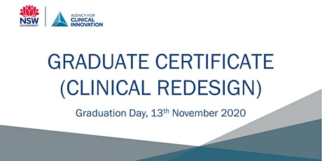 Graduate Certificate (Clinical Redesign), Graduation Day, 13 November tickets