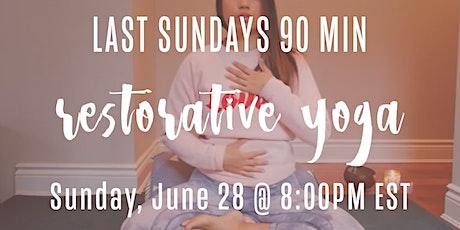 90 Minute Restorative Yoga (Last Sundays) tickets
