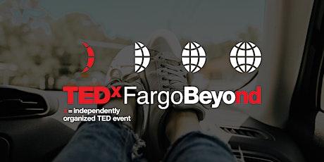 TEDxFargo Beyond: Episode 1 tickets