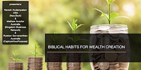 Biblical Habits for Wealth Creation ONLINE SEMINAR tickets