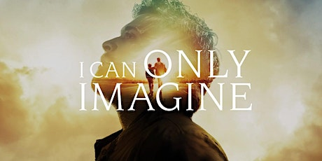 "St Christopher's Drive In Movie Night #1: ""I Can Only Imagine"" tickets"