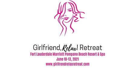 Girlfriend, Relax! Retreat tickets