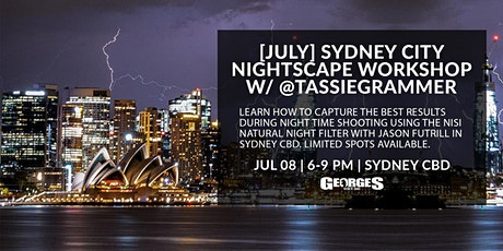 [JULY[ Sydney City Nightscape Workshop w/ @Tassiegrammer tickets