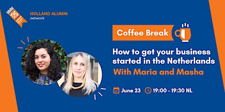 Coffee Break How to get your business started in the Netherlands tickets