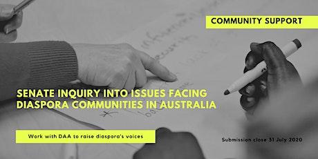 Community Support - Senate Inquiry into issues facing diaspora communities tickets