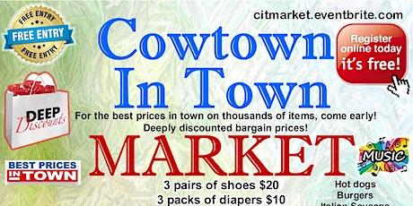 Cowtown In Town Market tickets
