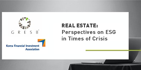 Real Estate: Perspectives on ESG in Times of Crisis tickets