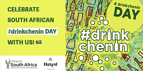 Celebrate South African #drinkchenin Day tickets