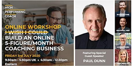 Build an ONLINE 5-figure/month Coaching Business - Online Workshop billets