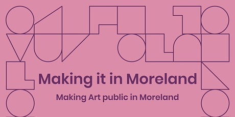 Making Art public in Moreland (MiiM) tickets