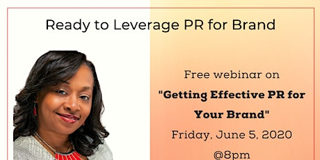 Ready to Leverage PR For Your Brand tickets